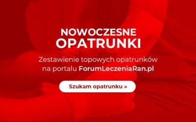 Sprawdź zestawienie Nowoczesne Opatrunki na ForumLeczeniaRan.pl